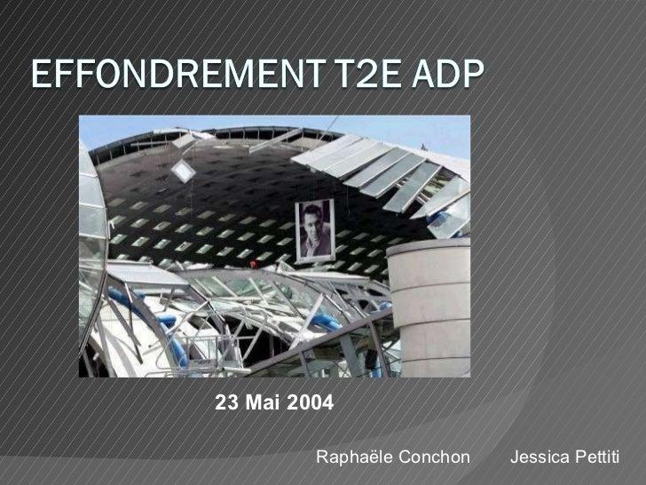 Raphaële Conchon  Jessica Pettiti 23 Mai 2004