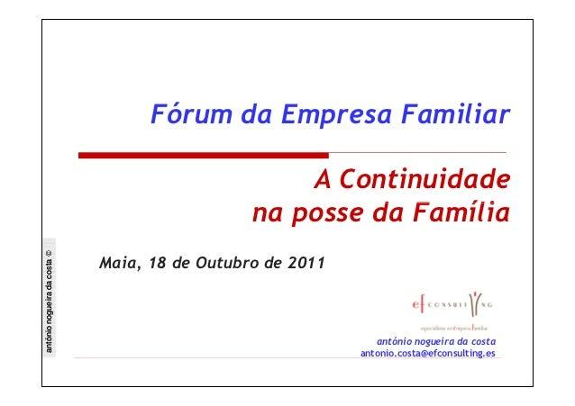 Fórum da Empresa Familiar                                                    A Continuidade                               ...
