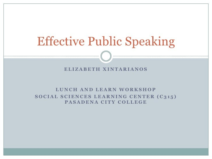 Elizabeth Xintarianos<br />Lunch and Learn Workshop<br />Social Sciences Learning Center (C315) Pasadena City College<br /...