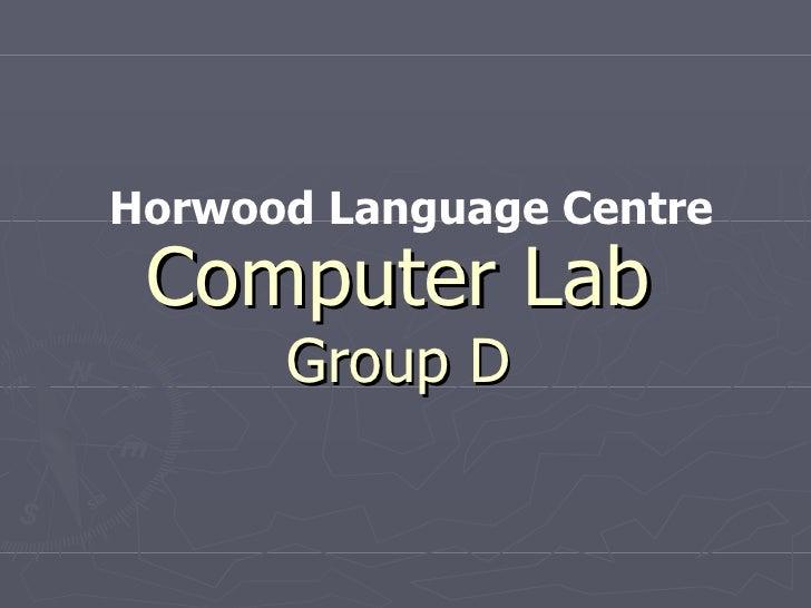 Computer Lab Group D Horwood Language Centre