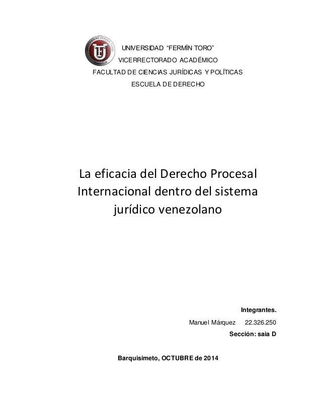 """UNIVERSIDAD """"FERMÍN TORO""""  VICERRECTORADO ACADÉMICO  FACULTAD DE CIENCIAS JURÍDICAS Y POLÍTICAS  ESCUELA DE DERECHO  La ef..."""
