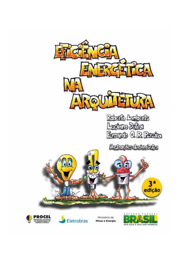 ELETROBRAS Av. Presidente Vargas, 409 / 13º andar – Centro 20071-003 – Rio de Janeiro – RJ Caixa Postal: 1639 Tel: (21) 25...