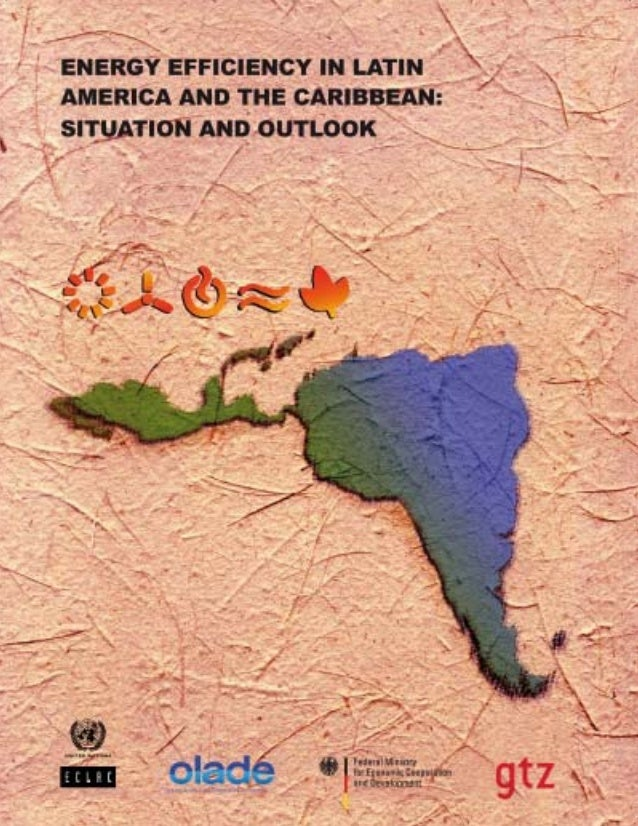 Project Document  Energy efficiency in Latin America and the Caribbean: situation and outlook