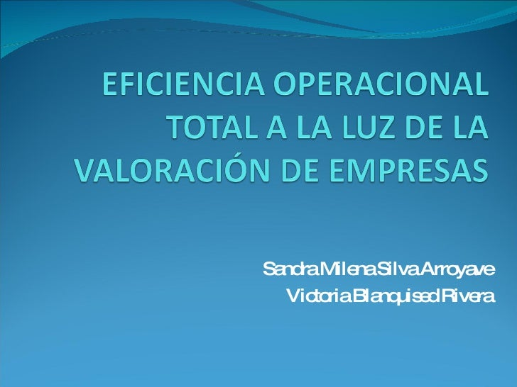 Sandra Milena Silva Arroyave Victoria Blanquised Rivera