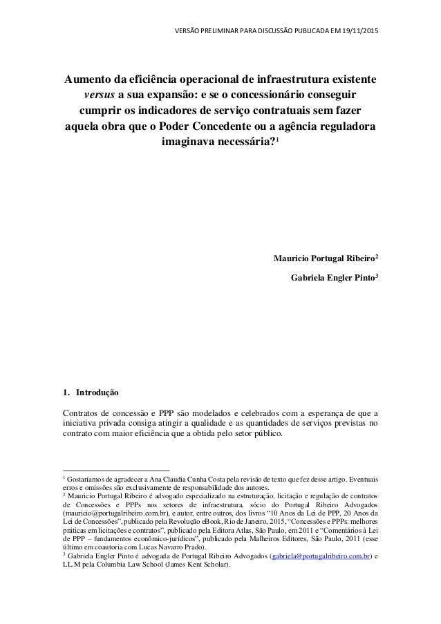 VERSÃO PRELIMINAR PARA DISCUSSÃO PUBLICADA EM 19/11/2015 Aumento da eficiência operacional de infraestrutura existente ver...