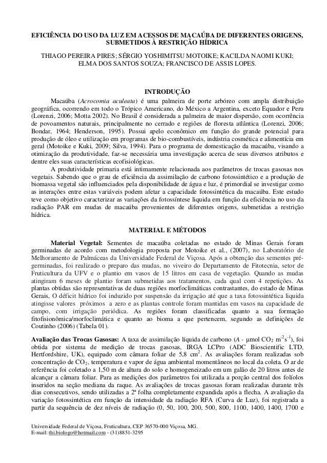EFICIÊNCIA DO USO DA LUZ EM ACESSOS DE MACAÚBA DE DIFERENTES ORIGENS, SUBMETIDOS À RESTRIÇÃO HÍDRICA  THIAGO PEREIRA PIRES...
