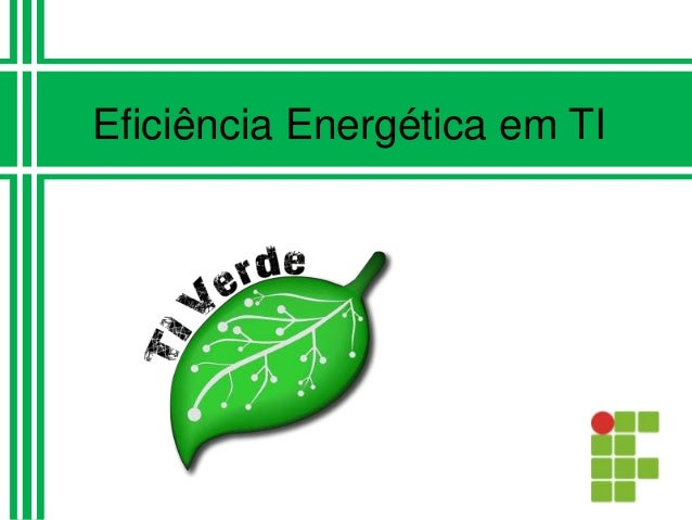 Eficiência Energética em TI