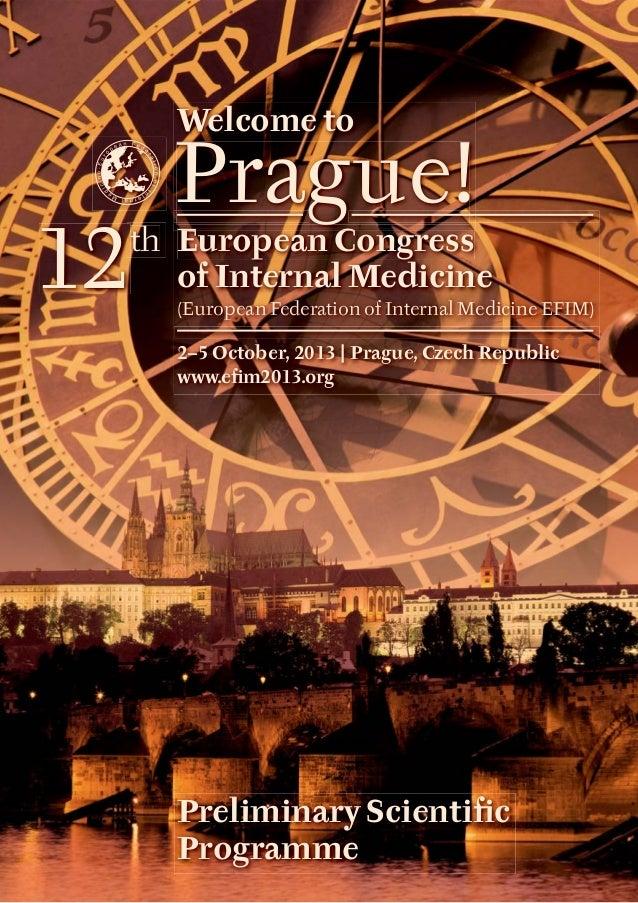 th European Congress of Internal Medicine (European Federation of Internal Medicine EFIM) 2–5 October, 2013 | Prague, Czec...