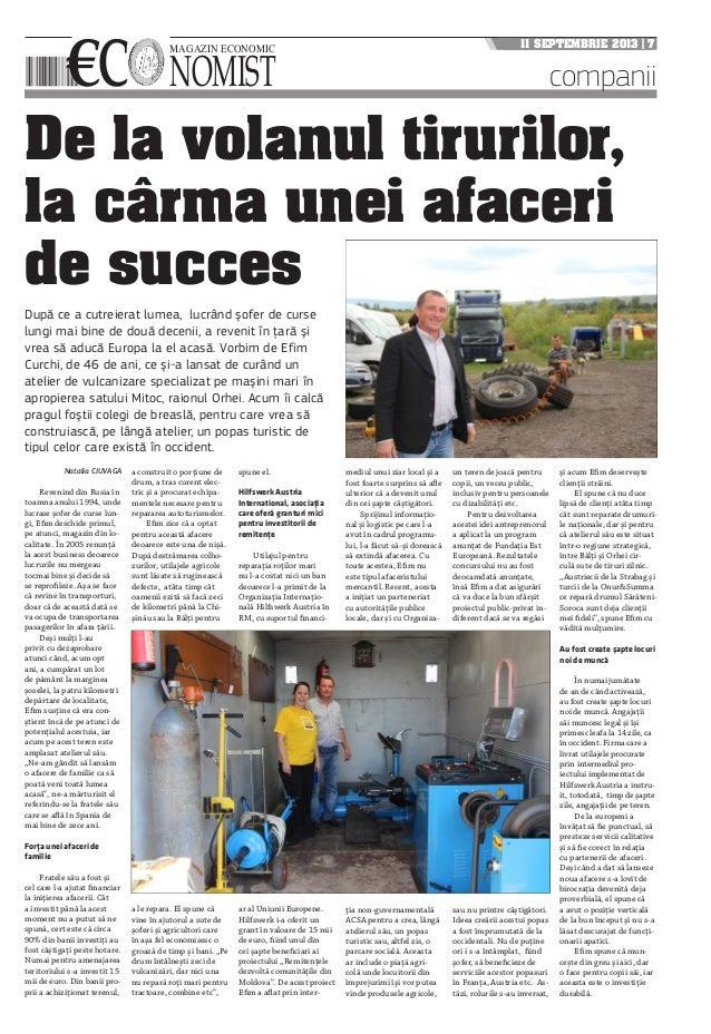 €C NOMIST MAGAZIN ECONOMIC 11 SEPTEMBRIE 2013 | 7 companii De la volanul tirurilor, la cârma unei afaceri de succes Natali...