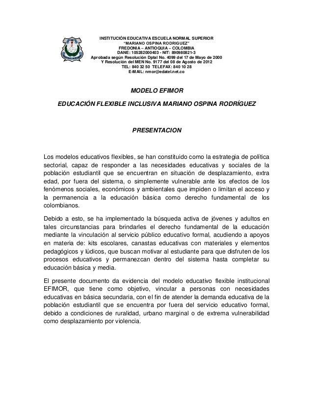 "INSTITUCIÓN EDUCATIVA ESCUELA NORMAL SUPERIOR ""MARIANO OSPINA RODRIGUEZ"" FREDONIA – ANTIOQUIA – COLOMBIA DANE: 10528200040..."