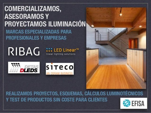 Presentación Efisa Iluminación_técnica 2015_esp Slide 2