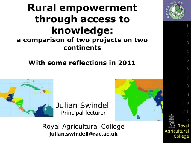 Rural empowerment through access to knowledge:  a comparison of two projects on two continents  With some reflections in 2...