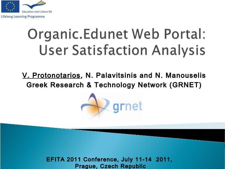V. Protonotarios, N. Palavitsinis and N. Manouselis Greek Research & Technology Network (GRNET)      EFITA 2011 Conference...