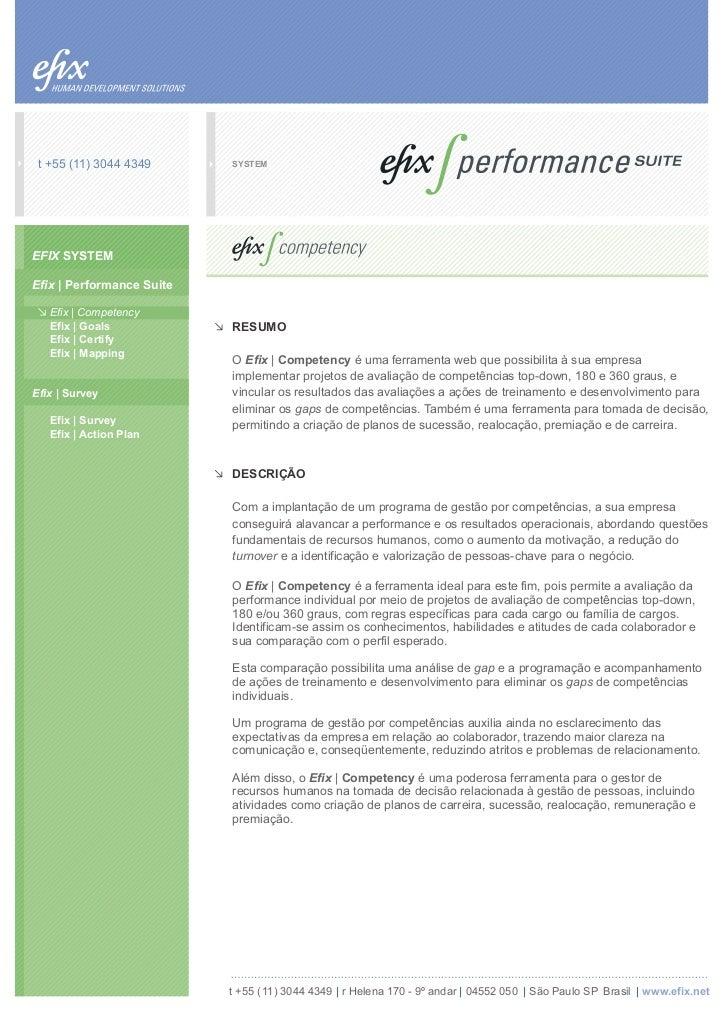 t +55 (11) 3044 4349      SYSTEMEFIX SYSTEMEfix | Performance Suite   Efix | Competency   Efix | Goals            RESUMO  ...