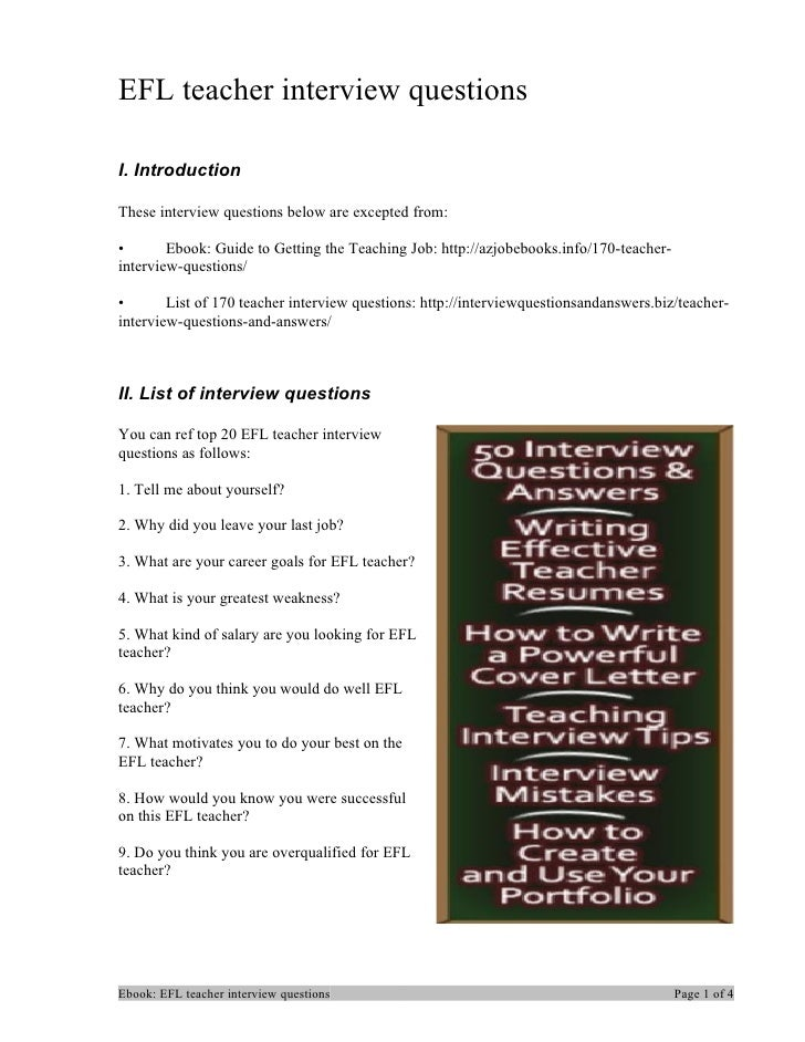 EFL teacher interview questionsI. IntroductionThese interview questions below are excepted from:•       Ebook: Guide to Ge...