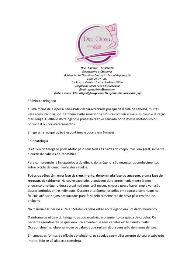 Dra. GlóriaM. Grazziotin Ginecologita e Obstetra. Adolescência-Climatério-Disfunção Sexual-Reprodução CRM: 2494 – MT Ender...