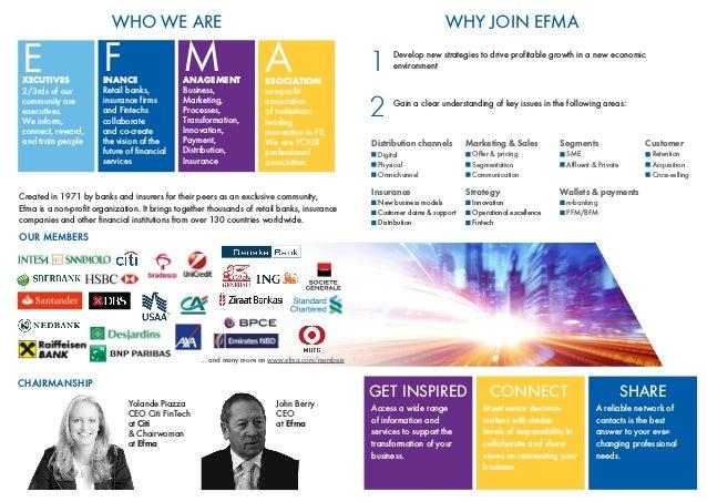 Innovation in Banking portal www.efma.com/innovations Innovation in Insurance portal www.efma.com/innovationininsurance Ex...