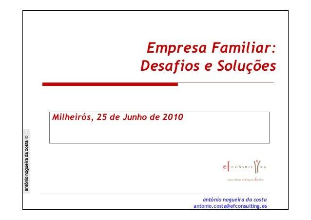Empresa Familiar:                                                  Desafios e Soluções                              Milhei...