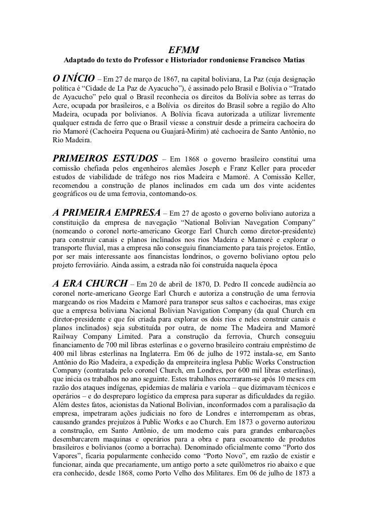 EFMM   Adaptado do texto do Professor e Historiador rondoniense Francisco MatiasO INÍCIO – Em 27 de março de 1867, na capi...