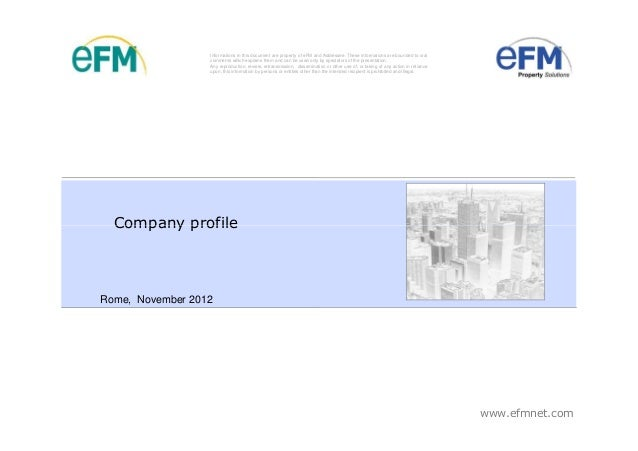 Informations in this document are property of eFM and Addressee. These informations are bounded to oral                  c...