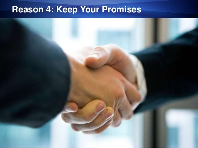 Reason 4: Keep Your Promises1   © 2013 eFolder, Inc. All Right Reserved.