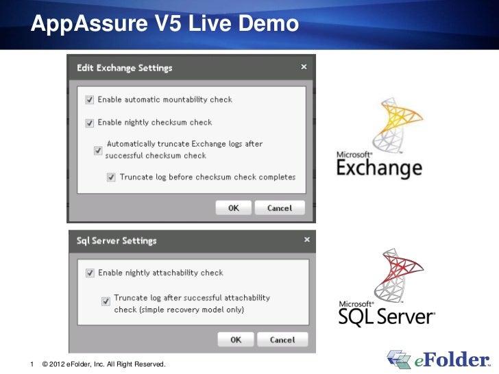AppAssure V5 Live Demo1   © 2012 eFolder, Inc. All Right Reserved.