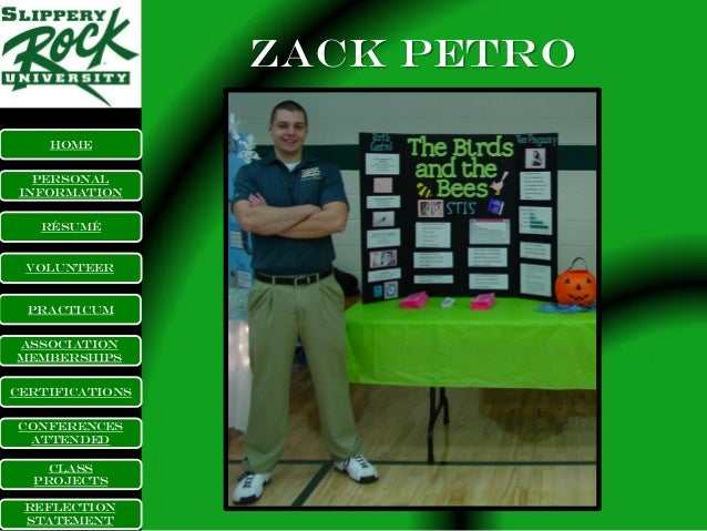 Zack petro    Home   Personal Information   RÉsumÉ Volunteer  PracticumAssociationMembershipsCertificationsConferences Att...