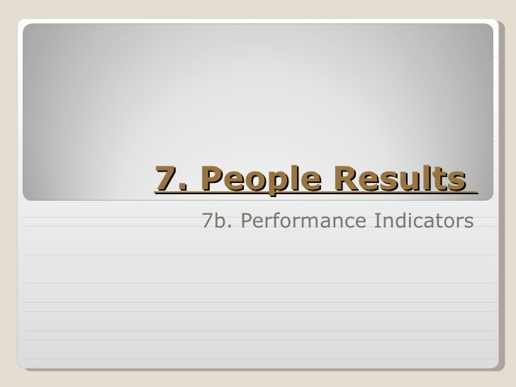 7. People Results  7b. Performance Indicators