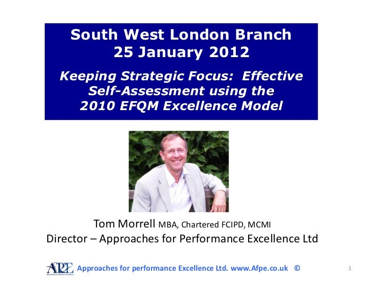 South West London Branch        25 January 2012  Keeping Strategic Focus: Effective     Self-Assessment using the    2010 ...