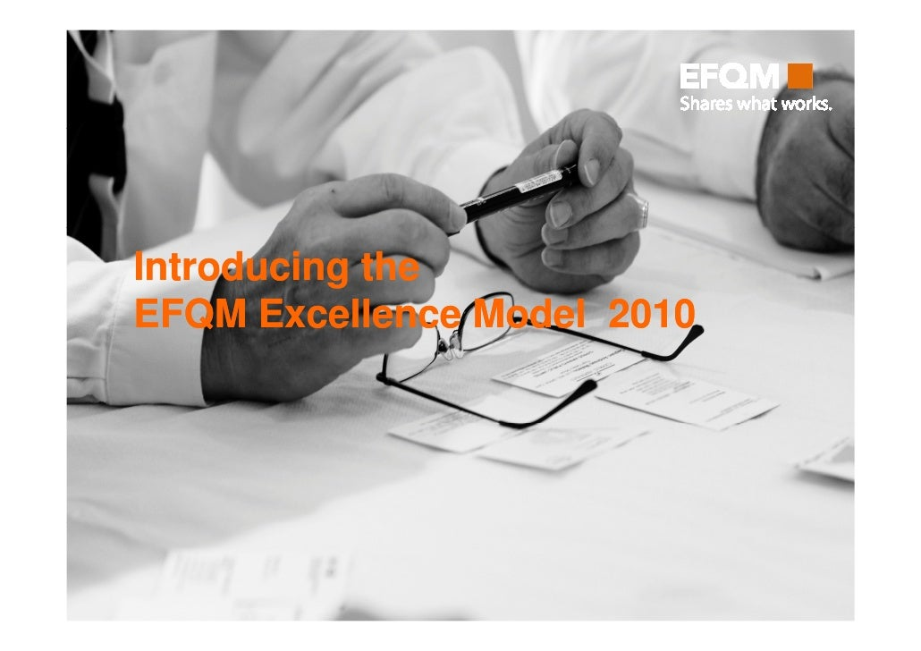 Introducing the EFQM Excellence Model 2010