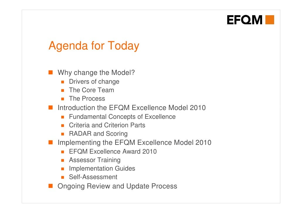 efqm excellence model 2010 The additional bullets that were added into the radar in 2010 added numerous benefits but added complexity  generations to come the efqm excellence model.