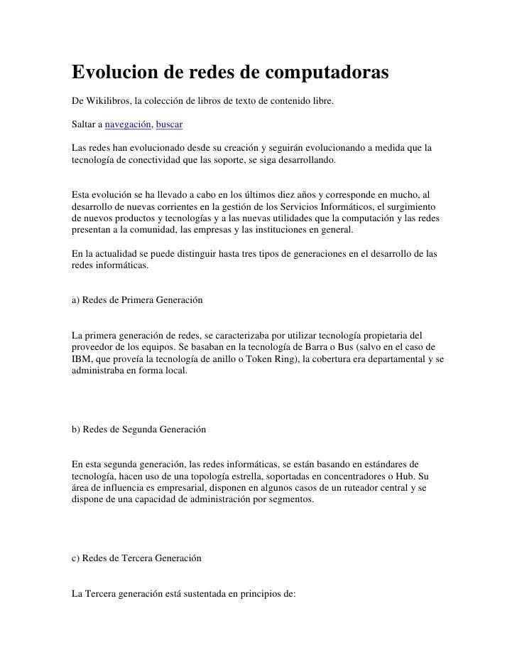 Evolucion de redes de computadoras<br />De Wikilibros, la colección de libros de texto de contenido libre.<br />Saltar a n...