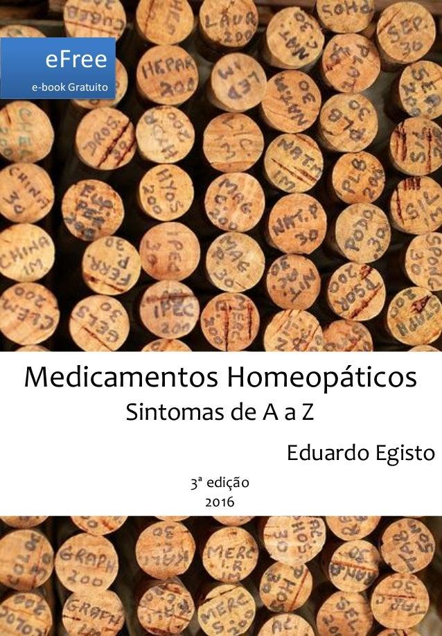 Medicamentos Homeopáticos Sintomas de A a Z Eduardo Egisto 3ª edição 2016 eFree e-book Gratuito