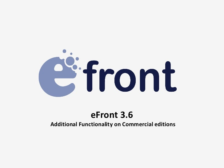 eFront 3.6Additional Functionality on Commercial editions