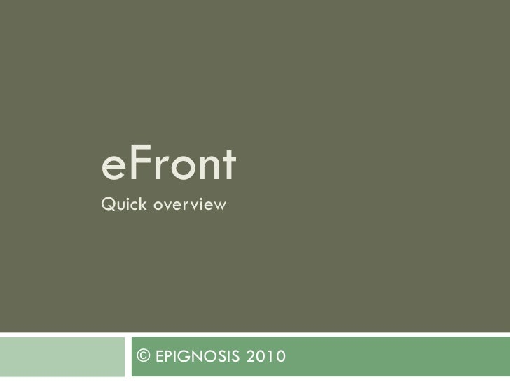 eFront Quick overview © EPIGNOSIS 2010