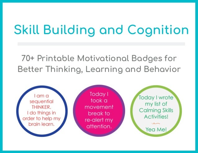 70+ Printable Motivational Badges for Better Thinking, Learning and Behavior Skill Building and Cognition