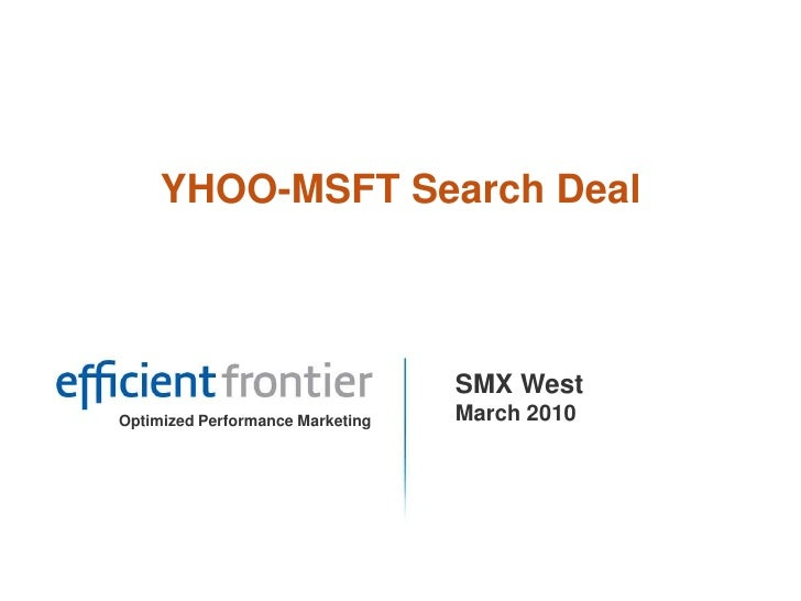 YHOO-MSFT Search Deal<br />SMX WestMarch 2010<br />