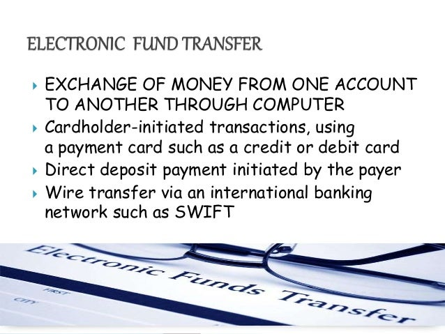  EXCHANGE OF MONEY FROM ONE ACCOUNT TO ANOTHER THROUGH COMPUTER  Cardholder-initiated transactions, using a payment card...