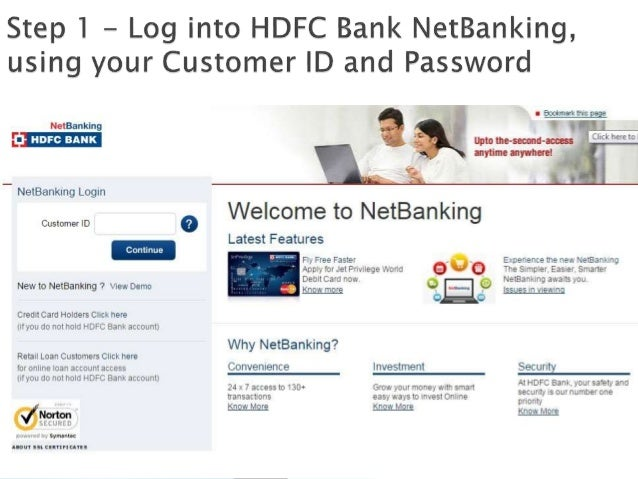  Step 4 – Enter the beneficiary account or Credit card number  Step 5 – Select the IFSC, using the bank and branch name....