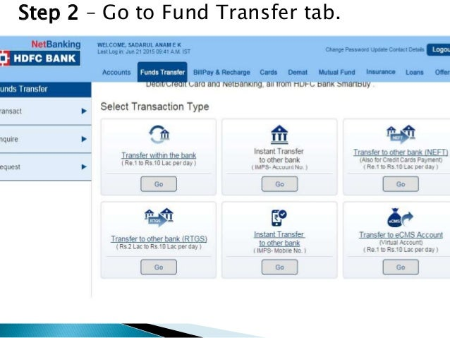  To make your funds transfer/Credit card payment –  Step 1 – Go to Fund Transfer tab, and click Transfer to other bank ...
