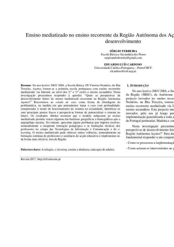 Ensino mediatizado no ensino recorrente da Região Autónoma dos Açores – perspectivas de                                   ...