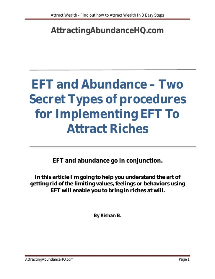 Attract Wealth - Find out how to Attract Wealth In 3 Easy Steps             AttractingAbundanceHQ.com EFT and Abundance – ...