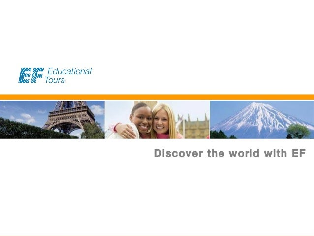 EF Educational Tours Discover the world with EF