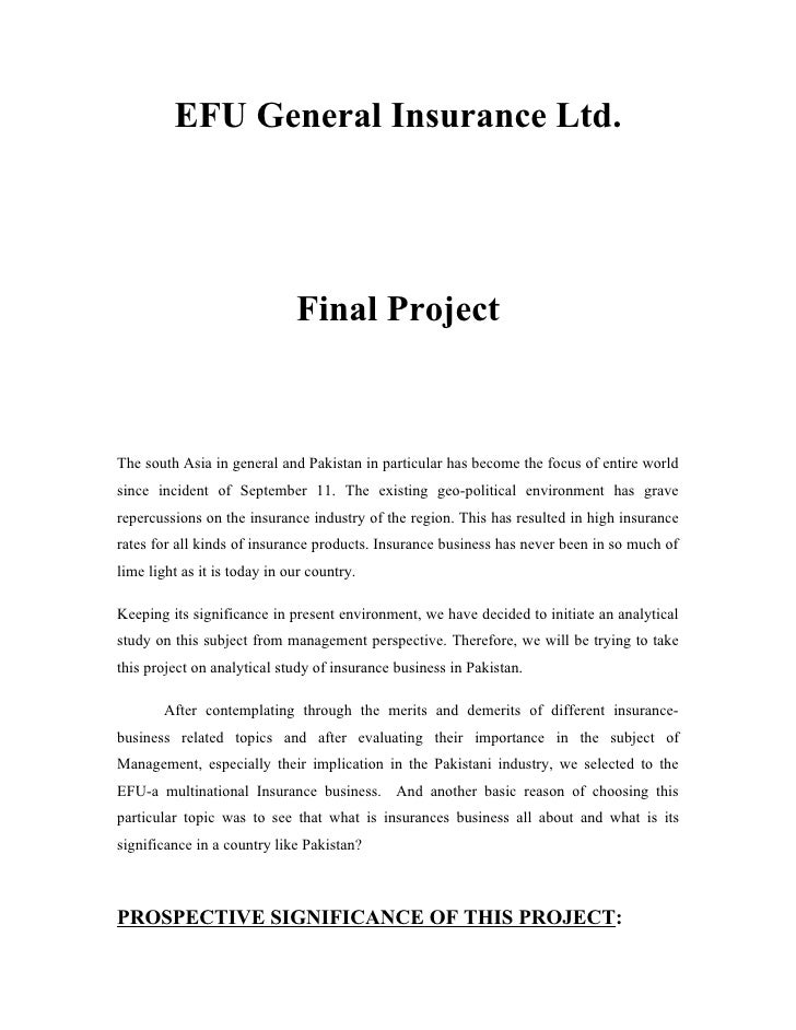 EFU General Insurance Ltd.                              Final ProjectThe south Asia in general and Pakistan in particular ...