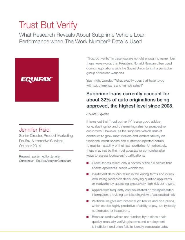 "Trust But Verify Jennifer Reid Senior Director, Product Marketing Equifax Automotive Services October 2014 ""Trust but veri..."