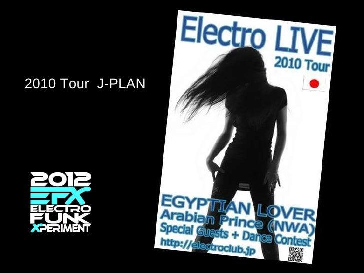2010 Tour  J-PLAN