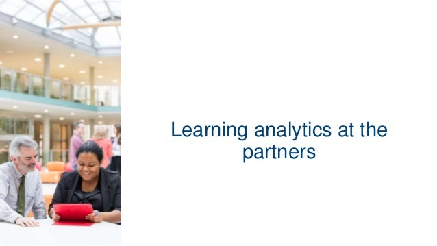 Learning analytics at the partners
