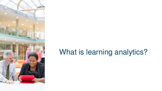 What is learning analytics?