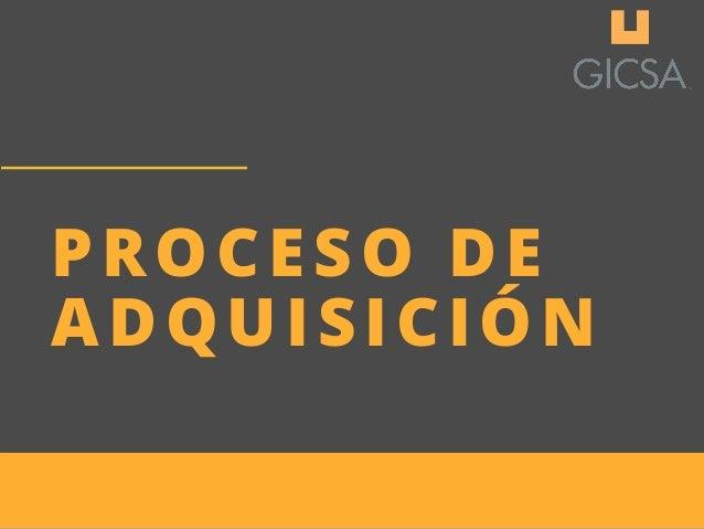 PROCESO DE ADQUISICI�N