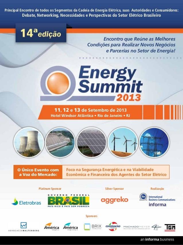 Principal Encontro de todos os Segmentos da Cadeia de Energia Elétrica, suas Autoridades e Consumidores:  Debate, Networki...
